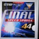 強い弾性とスピード性能が追加<br>「TSP ファイナル スピードスポンジ」